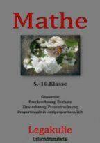 Arbeitsblaetter-Uebungen-Mathe-5-10.Klasse-Legakulie