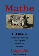 Mathe-1.-4.Klasse-Zahlenorientierung-Rechnen-Textaufgaben-Geometrie-Legakulie