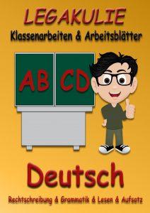 Legakulie Deutsch Arbeitsblätter Klassenarbeiten PDF