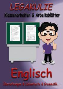 Englisch Legakulie Arbeitsblätter Klassenarbeiten PDF