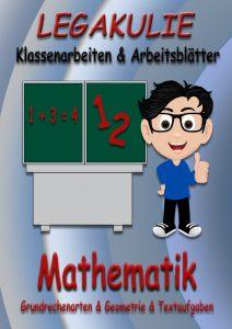 Legakulie Mathematik Arbeitsblätter Klassenarbeiten PDF