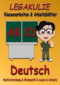 Legakulie Klassenarbeiten Arbeitsblätter Online Uebungen Deutsch