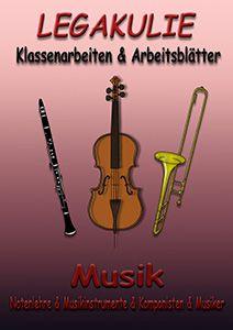 Legakulie Musik Klassenarbeiten Arbeitsblätter